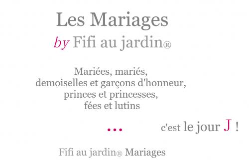 Les mariages by fifi au jardin